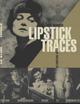 LIPSTICK TRACES EDITION ANNIVE